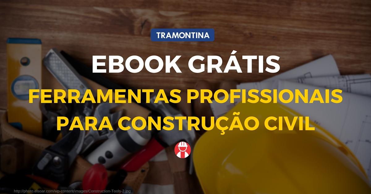 ebook-ferramentas-profissionais-para-construção-civil