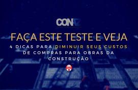 Gestor de Obras - Diagnóstico e 4 dicas para diminuir custos de obras da construção CONAZ